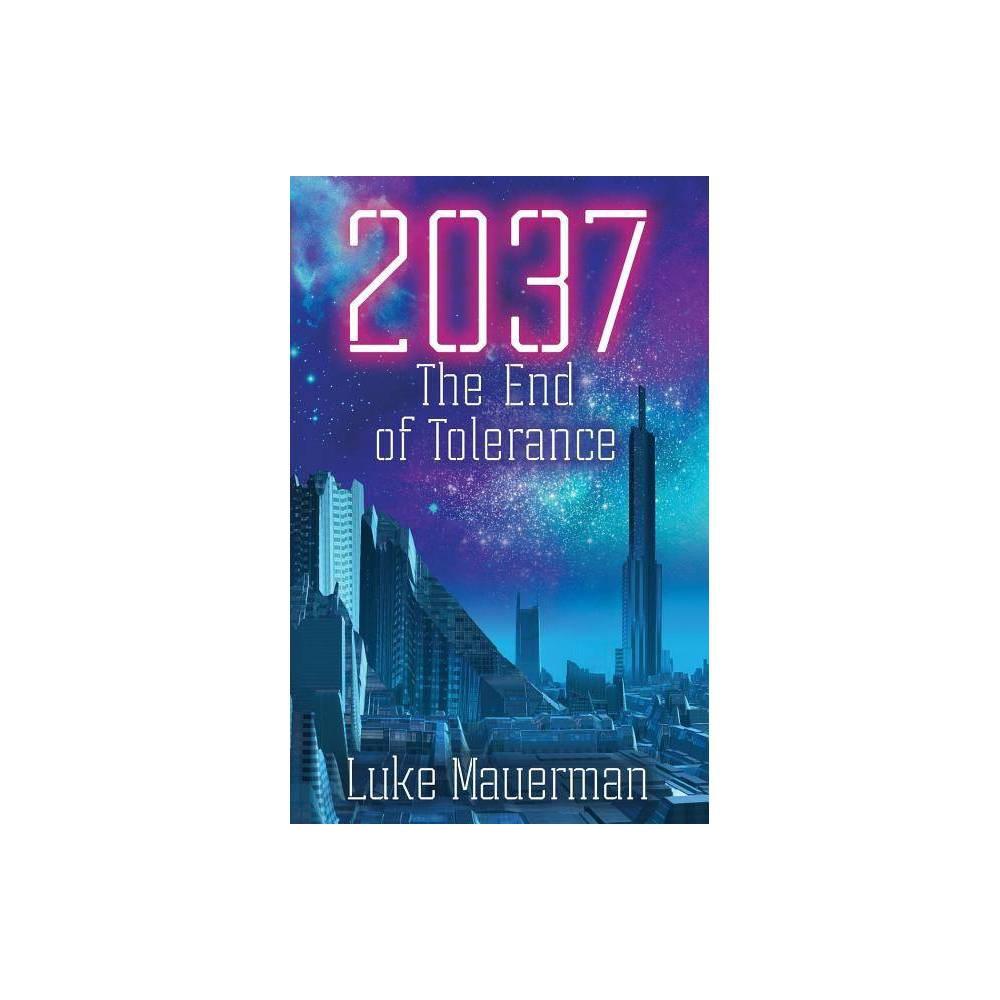 2037 By Luke Mauerman Paperback