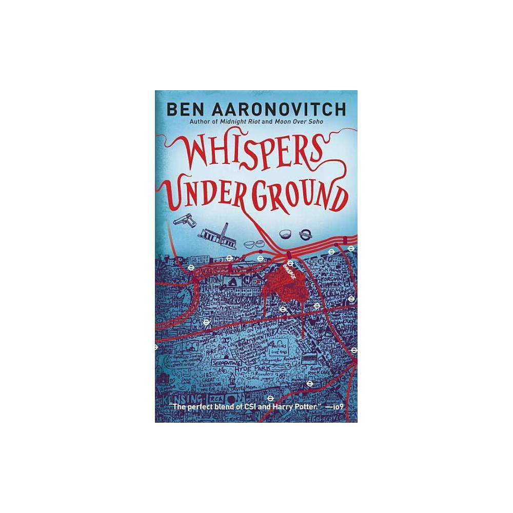 Whispers Under Ground Peter Grant By Ben Aaronovitch Paperback