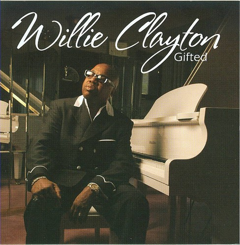 Willie clayton - Gifted (CD) - image 1 of 1