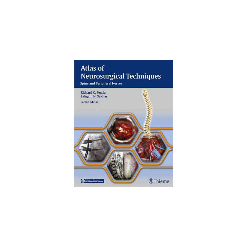 Atlas of Neurosurgical Techniques : Spine and Peripheral Nerves (Hardcover)