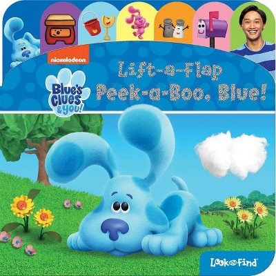 Nickelodeon Blue's Clues & You: Peek-A-Boo, Blue! - (Look and Find) (Board Book)