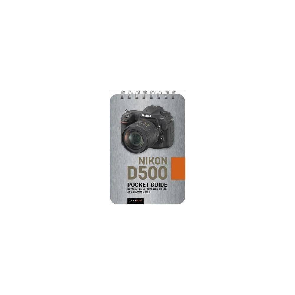 Nikon D500 Pocket Guide - (Paperback)
