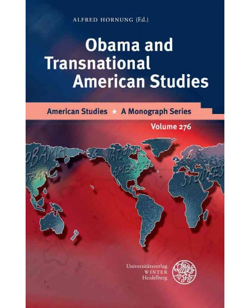 Obama and Transnational American Studies (Hardcover) - image 1 of 1