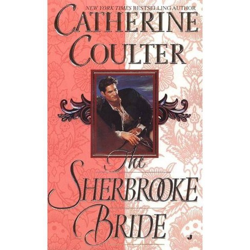 The Sherbrooke Bride - (Bride (Paperback)) by  Catherine Coulter (Paperback) - image 1 of 1
