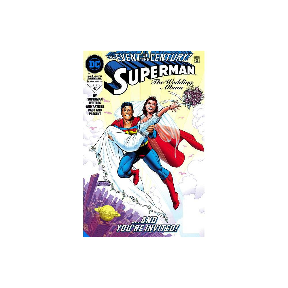 Superman Lois Lane The 25th Wedding Anniversary Deluxe Edition By Dan Jurgens Hardcover