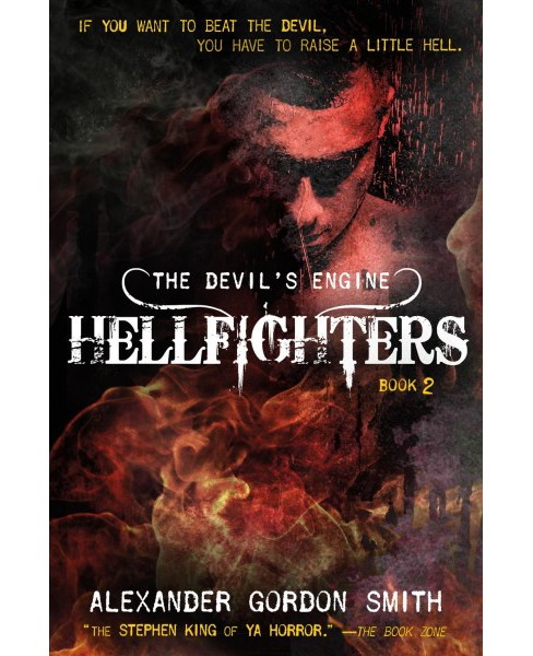 Hellfighters (Reprint) (Paperback) (Alexander Gordon Smith) - image 1 of 1