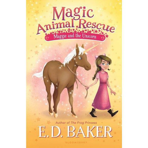 Magic Animal Rescue: Maggie and the Unicorn - by  E D Baker (Hardcover) - image 1 of 1