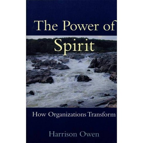 The Power of Spirit - by  Harrison Owen (Paperback) - image 1 of 1