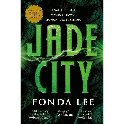 Jade City - (Green Bone Saga) by  Fonda Lee (Paperback)