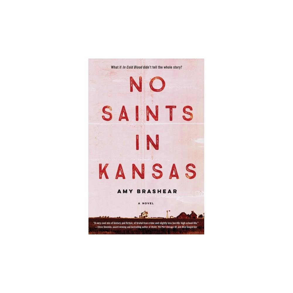 No Saints in Kansas - Reprint by Amy Brashear (Paperback)