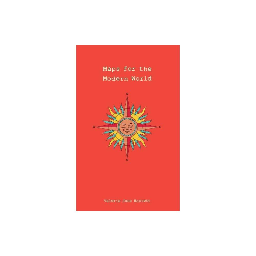 Maps For The Modern World By Valerie June Hockett Paperback