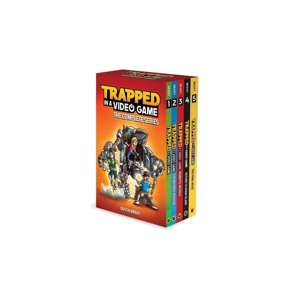 Trapped in a Video Game: The Complete Series - by Dustin Brady (Hardcover) Five great Trapped in a Video Game books in one box! Includes: Trapped in a Video Game (Book 1) Trapped in a Video Game (Book 2): The Invisible Invasion Trapped in a Video Game (Book 3): Robots Revolt Trapped in a Video Game (Book 4): Return to Doom Island Trapped in a Video Game (Book 5): The Final Boss