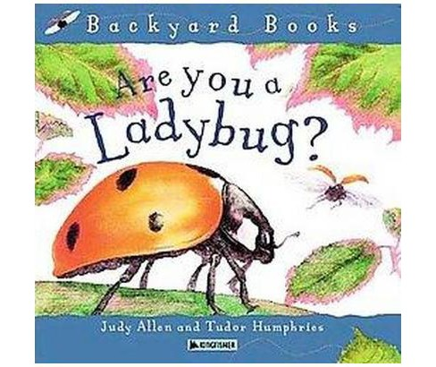 Are You a Ladybug? (Reprint) (Paperback) (Judy  Allen) - image 1 of 1