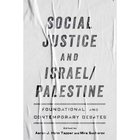 Social Justice and Israel/Palestine - (Paperback) - image 1 of 1