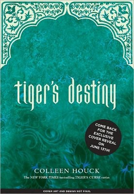 Tiger's Destiny (Book 4 in the Tiger's Curse Series) (Hardcover) by Colleen Houck