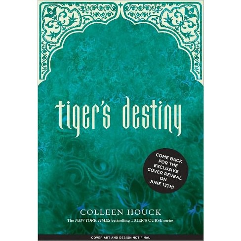 Tiger's Destiny (Book 4 in the Tiger's Curse Series) (Hardcover) by Colleen Houck - image 1 of 1
