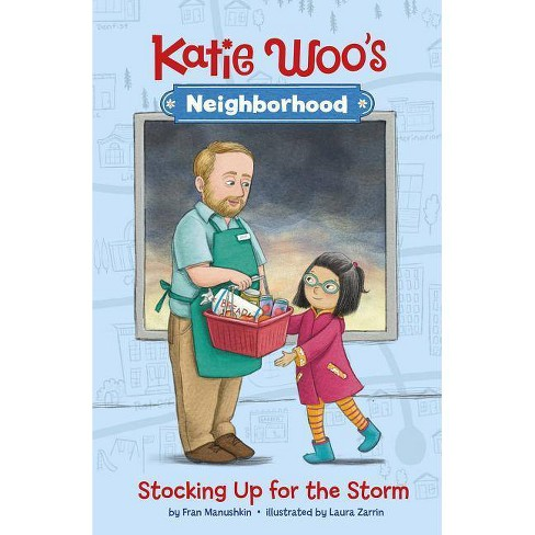 Stocking Up for the Storm - (Katie Woo's Neighborhood) by  Fran Manushkin (Paperback) - image 1 of 1