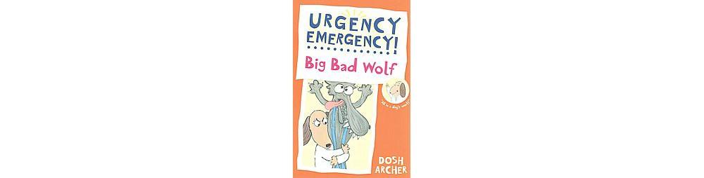 Earth Big Bad Wolf (Reprint) (Paperback) (Dosh Archer)