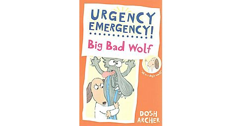Big Bad Wolf (Reprint) (Paperback) (Dosh Archer) - image 1 of 1