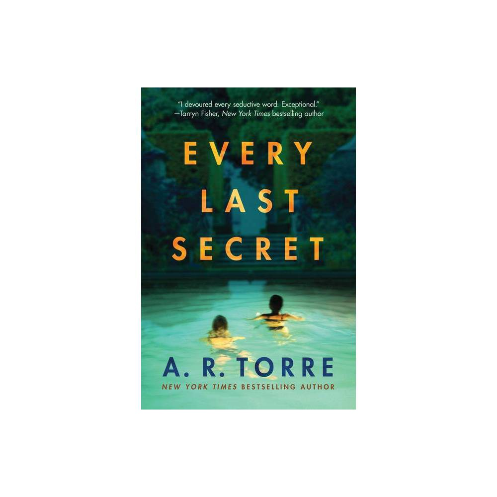 Every Last Secret By A R Torre Paperback