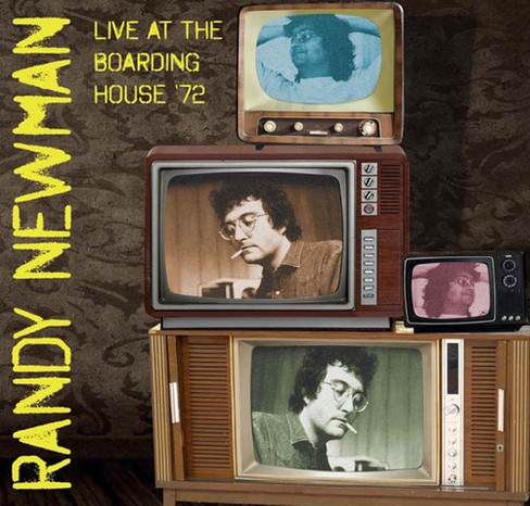 Randy Newman - Live At The Boarding House 72 (Vinyl) - image 1 of 1