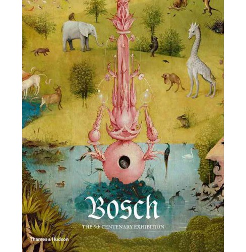 Bosch : The 5th Centenary Exhibition (Paperback) (Pilar Silva Maroto) - image 1 of 1