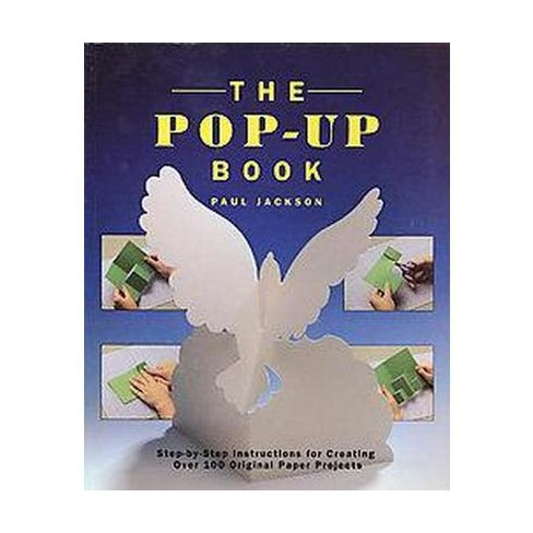 The Pop-Up Book - by Paul Jackson (Paperback)