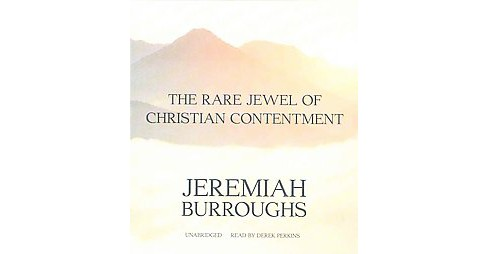 Rare Jewel of Christian Contentment (Unabridged) (CD/Spoken Word) (Jeremiah Burroughs) - image 1 of 1