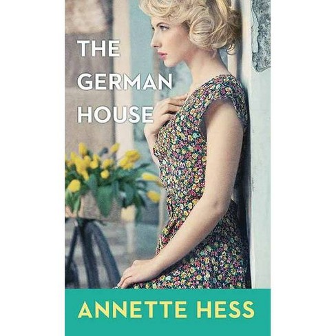 The German House - by  Annette Hess (Hardcover) - image 1 of 1