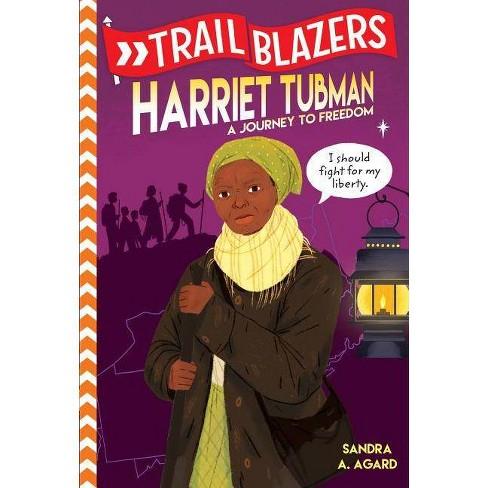 Trailblazers: Harriet Tubman - by  Sandra A Agard (Paperback) - image 1 of 1