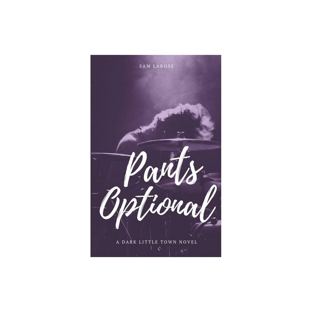 Pants Optional By Sam Larose Paperback