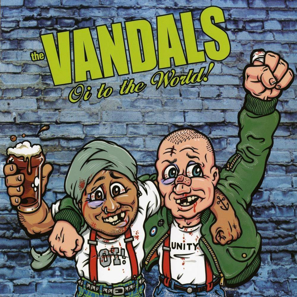 Vandals Oi To The World Vinyl