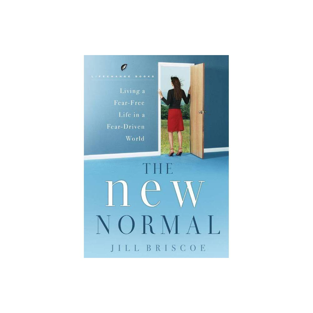 The New Normal Lifechange Books By Jill Briscoe Paperback