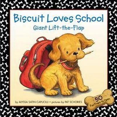 Biscuit Loves School : Giant Lift-the-flap (Hardcover)(Alyssa Satin Capucilli)