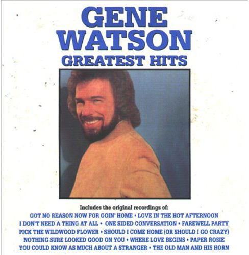 Gene watson - Gene watson greatest hits (CD) - image 1 of 2