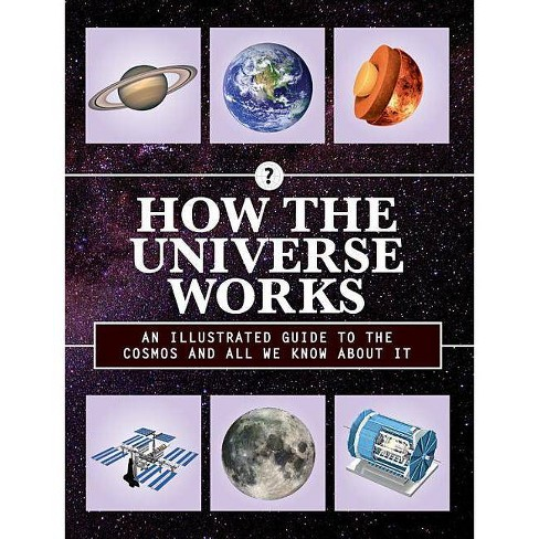 How the Universe Works - (How Things Work) (Hardcover) - image 1 of 1