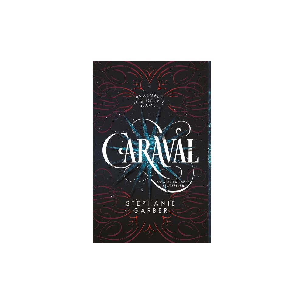 Caraval - Reprint (Caraval) by Stephanie Garber (Paperback)