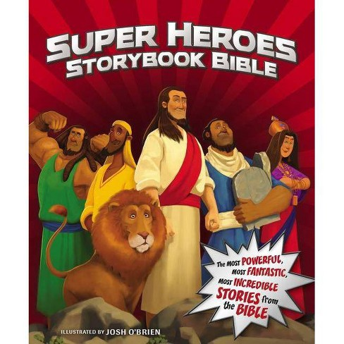 Super Heroes Storybook Bible - by  Jean E Syswerda (Hardcover) - image 1 of 1