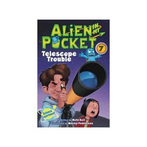Alien in My Pocket #7: Telescope Troubles - by  Nate Ball (Paperback) - image 1 of 1