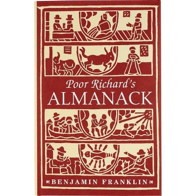 Poor Richard's Almanack - (Hardcover)