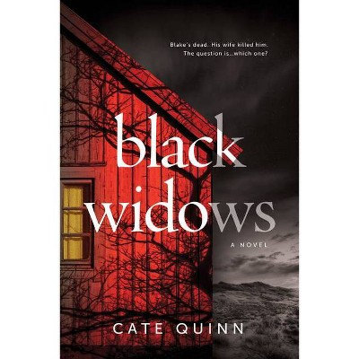 Black Widows - by Cate Quinn (Hardcover)