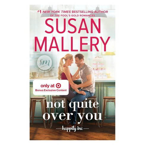 Not Quite Over You Target Exclusive by Susan Mallery (Paperback) - image 1 of 1