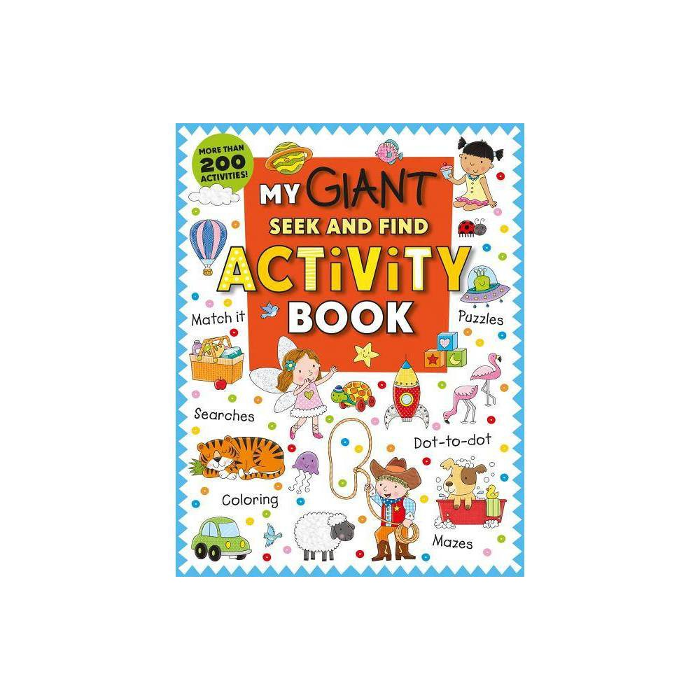 My Giant Seek And Find Activity Book By Roger Priddy Paperback