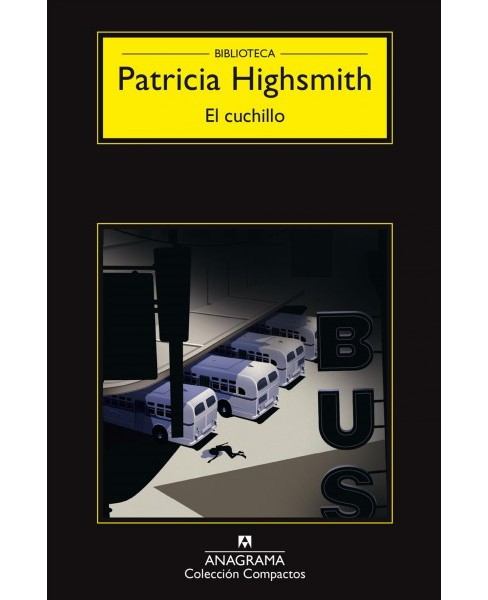 El cuchillo/ The Blunderer (Paperback) (Patricia Highsmith) - image 1 of 1