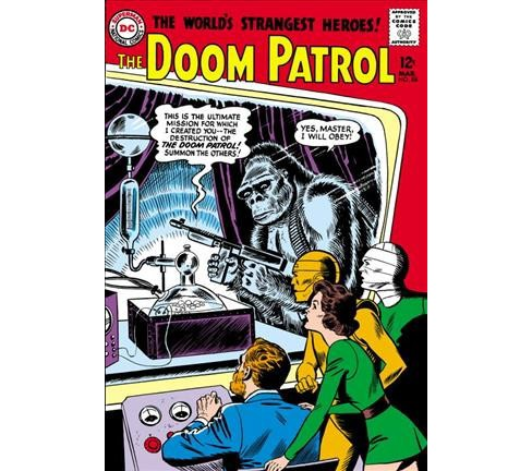 Doom Patrol : The Silver Age Omnibus (Hardcover) (Arnold Drake & Bob Haney) - image 1 of 1