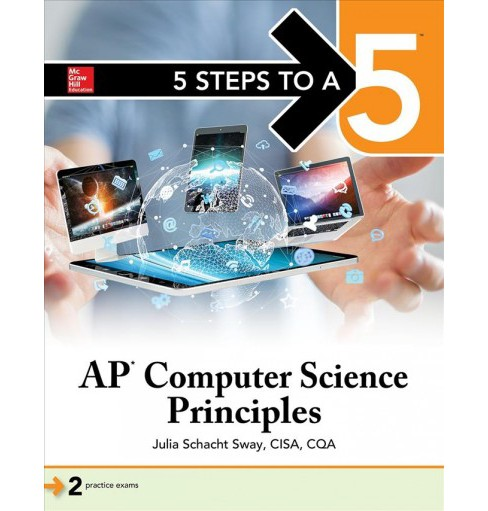 5 Steps to a 5 AP Computer Science Principles -  by Julie Schacht Sway (Paperback) - image 1 of 1