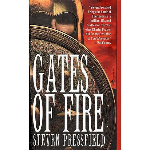 Gates of Fire - by  Steven Pressfield (Paperback) - image 1 of 1