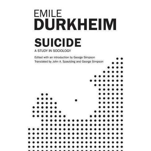 Suicide - by  John A Spaulding & George Simpson & Emile Durkheim (Paperback) - image 1 of 1