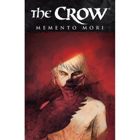 The Crow: Memento Mori - by  Roberto Recchioni (Paperback) - image 1 of 1