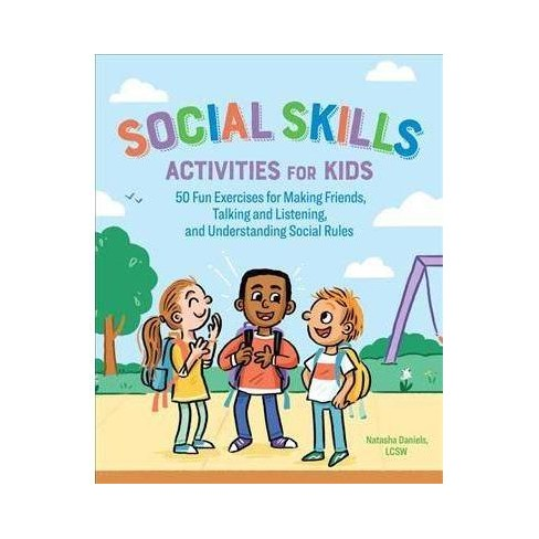Social Skills Activities For Kids 50 Fun Exercises For Making